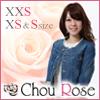 小さいサイズSHOP Chou Rose シューローズ